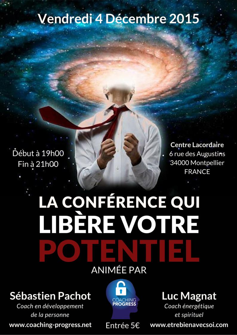 La Conférence Qui Libère Votre Potentiel le 4 Décembre 2015